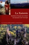 Edouard Bouyé et Samuel Gibiat - La Xaintrie - Identité(s) d'un pays aux marges du Limousin et de l'Auvergne.