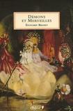 Edouard Brasey - Démons et Merveilles - Fées, lutins, sorcières et autres créatures magiques.
