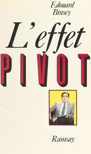 Edouard Brasey - L'Effet Pivot.