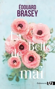 Edouard Brasey - La belle de mai.