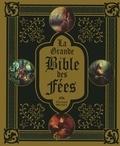 Edouard Brasey - La grande Bible des Fées.