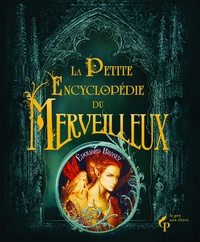 Edouard Brasey - La petite encyclopédie du merveilleux.