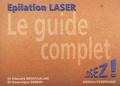 Edouard Broussalian - Le guide complet de l'épilation laser.
