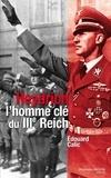 Edouard Calic - Heydrich, l'homme clé du IIIe Reich.