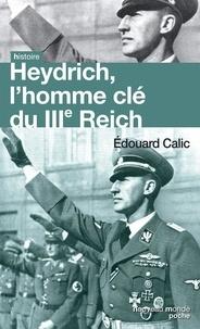 Heydrich, lhomme clé du IIIe Reich.pdf