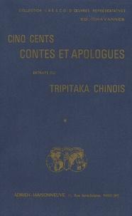 Edouard Chavannes - Cinq cents contes et apologues extraits du Tripitaka chinois - 3 volumes.