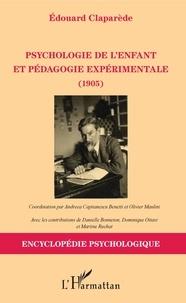 Edouard Claparède - Psychologie de l'enfant et pédagogie expérimentale - 1905.