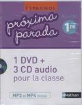 Edouard Clemente et Luis Aranda Ayensa - Espagnol 1re A2+/B1 Proxima parada. 1 DVD + 3 CD audio