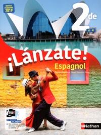 Edouard Clemente et Monique Laffite - Espagnol 2de A2>B1 Lanzate!.