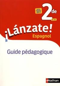 Edouard Clemente et Monique Laffite - Espagnol 2de A2>B1 Lanzate! - Guide pédagogique.