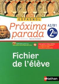 Espagnol 2e A2/B1 Proxima parada - Fichier de lélève.pdf