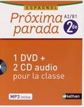 Edouard Clemente - Espagnol 2e A2/B1 Proxima parada. 1 DVD + 2 CD audio