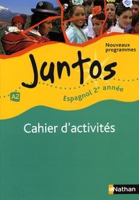 Edouard Clemente - Espagnol 2e année A2 Juntos - Cahier d'activités.
