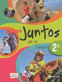 Edouard Clemente - Espagnol 2e Juntos - Programme 2010 A2/B1, format compact. 1 CD audio