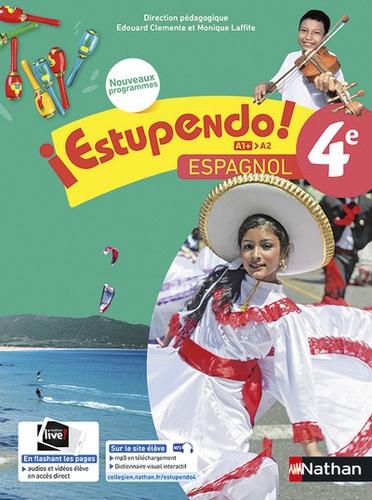 Edouard Clemente et Monique Laffite - Espagnol 4e A1+-A2 Estupendo! - Livre de l'élève.