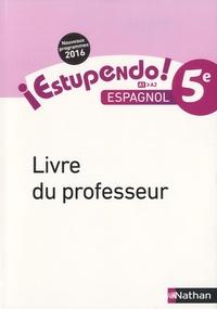 Edouard Clemente et Monique Laffite - Espagnol 5e A1-A2 Estupendo! - Livre du professeur.