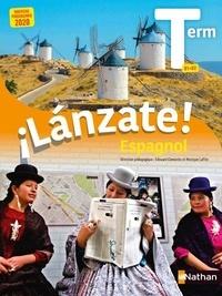 Edouard Clemente et Monique Laffite - Espagnol Tle B1-B2 Lanzate!.