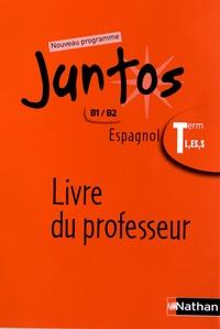 Espagnol Tle L, ES, S Juntos - Livre du professeur.pdf