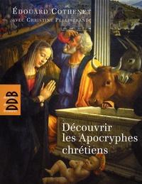 Découvrir les Apocryphes chrétiens- Art et religion populaire - Edouard Cothenet pdf epub