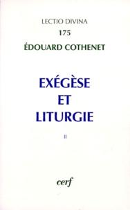 Edouard Cothenet - Exégèse et liturgie - Tome 2.