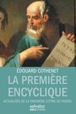 Edouard Cothenet - La première encyclique - Actualités de la première lettre de Pierre.