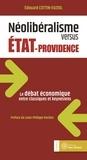 Edouard Cottin-Euziol - Néolibéralisme versus Etat-providence - Le débat économique entre classiques et keynésiens.