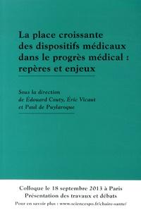 Edouard Couty et Eric Vicaut - La place croissante des dispositifs médicaux dans le progrès médical : repères et enjeux.