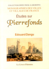 Edouard Dangu - Etudes sur Pierrefonds.