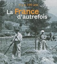 Edouard de Laubrie et Marie-France Noël - La France d'autrefois.