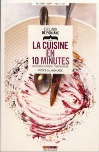Edouard de Pomiane - La cuisine en 10 minutes - Ou l'adaptation au rythme moderne.