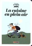 Edouard de Pomiane - La cuisine en plein air.