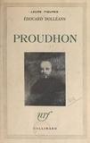 Edouard Dolléans - Proudhon.