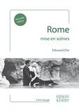 Edouard Dor - Rome mise en scènes.