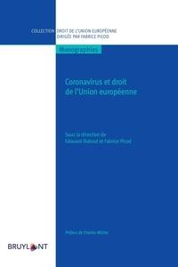 Edouard Dubout et Fabrice Picod - Coronavirus et le droit de l'Union européenne.
