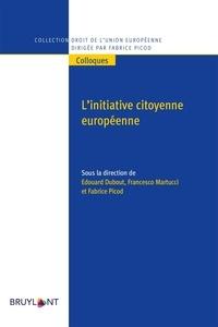 Edouard Dubout et Francesco Martucci - L'initiative citoyenne européenne.