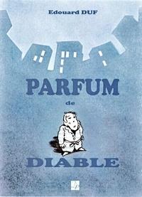 Edouard Duf - Parfum de diable.