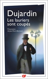Edouard Dujardin - Les lauriers sont coupés.