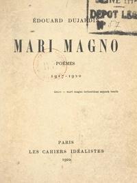 Edouard Dujardin - Mari Magno - Poèmes 1917-1920.