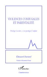 Accentsonline.fr Violences conjugales et parentalité - Protéger la mère, c'est protéger l'enfant Image