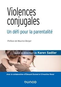 Karen Sadlier et Edouard Durand - Violences conjugales : un défi pour la parentalité.