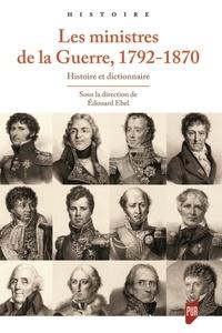 Histoiresdenlire.be Les ministres de la Guerre, 1792-1870 - Histoire et dictionnaire Image