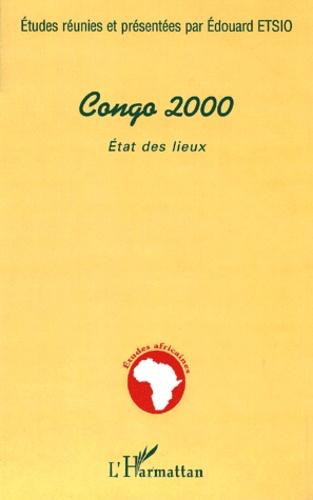 Edouard Etsio - Congo 2000. - Etat des lieux.
