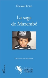 Edouard Etsio - La saga de Mazembé.