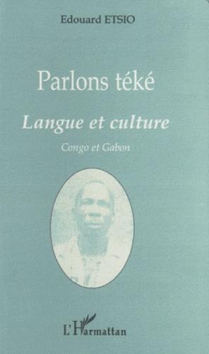 Edouard Etsio - Parlons téké - Langue et culture.