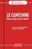 Edouard Fenwick et Martine Renaud-Boulart - Le coaching.