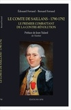 Edouard Ferrand et Bernard Ferrand - Le comte de Saillans (1790-1792) - Le premier combattant de la contre-révolution.