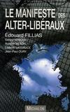 Edouard Fillias - Le manifeste des alter-libéraux.