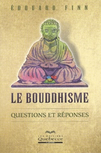 Edouard Finn - Le bouddhisme - Questions et réponses.