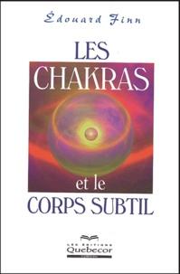Edouard Finn - Les chakras et le corps subtil.
