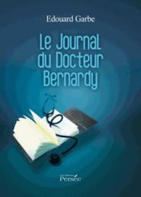 Edouard Garbe - Le Journal du Docteur Bernardy 1954-1956.